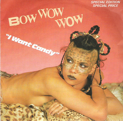 Bow Wow Wow – I Want Candy (single) (front cover) (2)