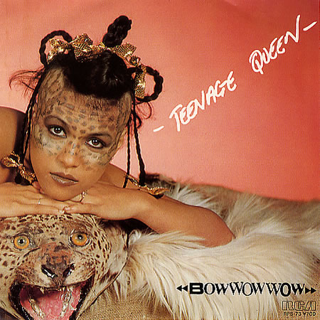 Bow Wow Wow – Teenage Queen (single) (front cover)