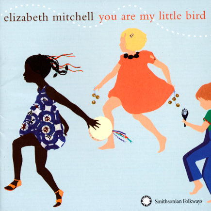 elizabeth-mitchell-you-are-my-little-bird-cover