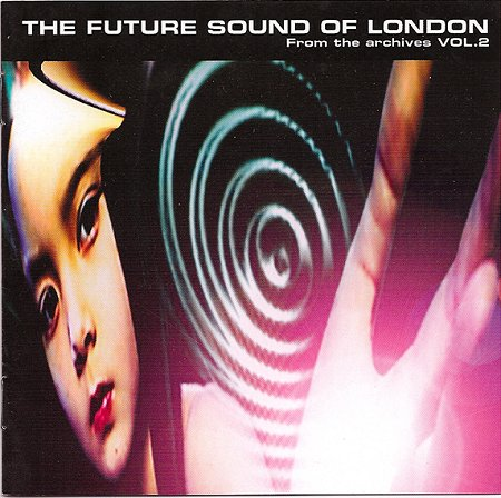 Mark McClean (Buggy G Riphead) - The Future Sound of London - From the Archives - Volume 2 (cover)