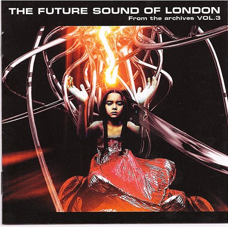 Mark McClean (Buggy G Riphead) - The Future Sound of London - From the Archives - Volume 3 (cover)