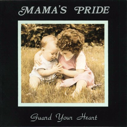 mamas-pride-guard-your-heart-cover