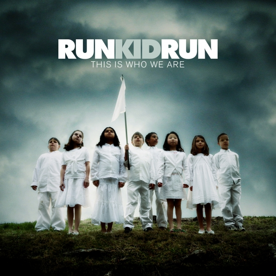 Run Kid Run - This is Who We Are (cover)