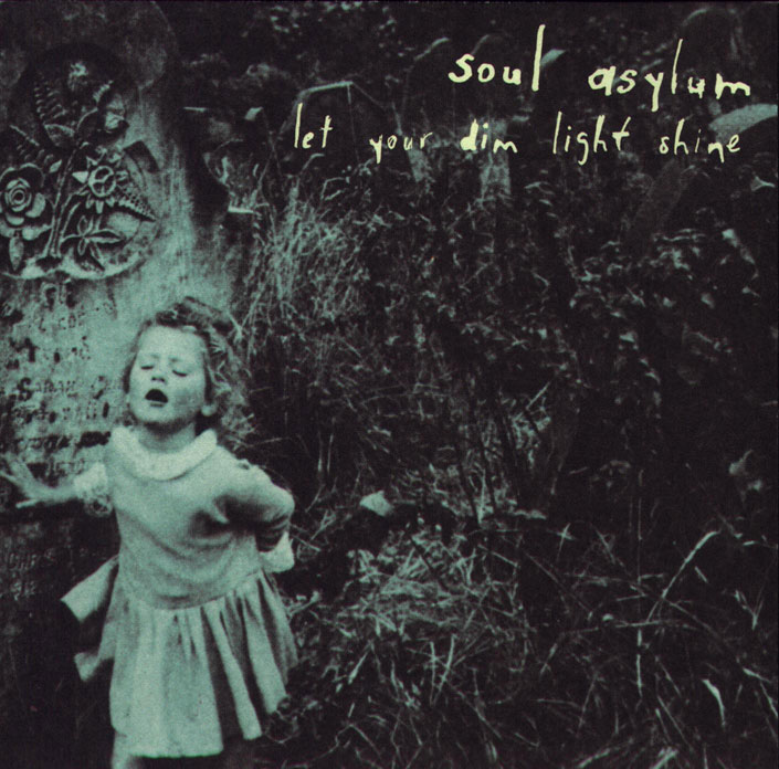 Soul Asylum - Let Your Dim Light Shine (cover)