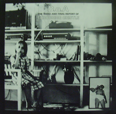 Throbbing Gristle - D.o.A: The Third and Final Report (cover) (3)