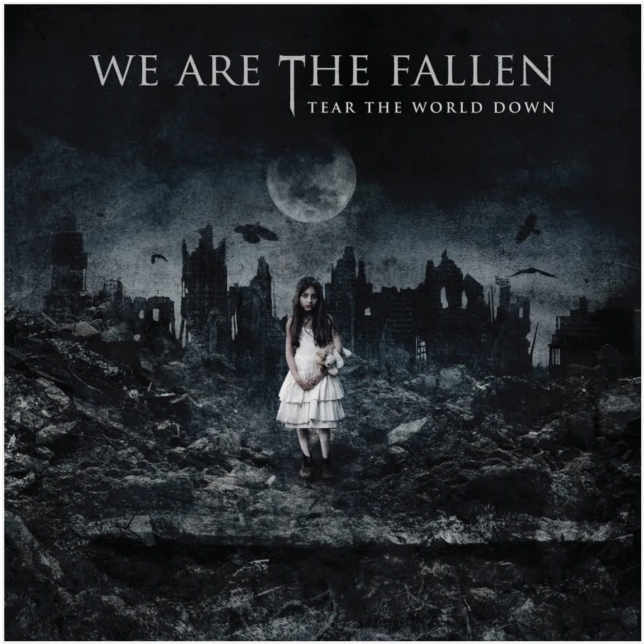 We Are the Fallen - Tear the World Down (cover)