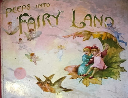 (Illustrator Unknown) - Peeps Into Fairyland (Cover) (1895)